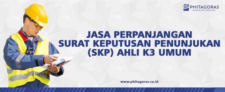 Jasa Perpanjangan SKP Ahli K3 Umum