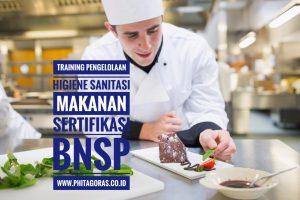 Training Pengelolaan Higiene Sanitasi Makanan Sertifikasi BNSP