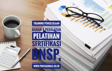 Training Pengelolaan Bahan dan Peralatan Pelatihan Sertifikasi BNSP