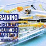 Training Pengelolaan Limbah Medis Rumah Sakit; Jakarta20 – 21 Desember 2017