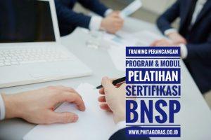 Training Perancangan Program dan Modul Pelatihan Sertifikasi BNSP
