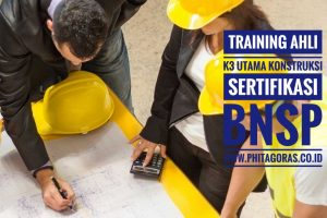 training ahli k3 utama sertifikasi BNSP