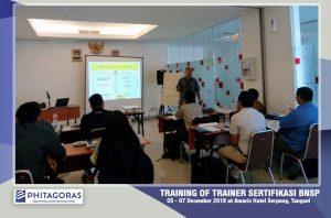 Kegiatan Training of Trainer Sertifikasi BNSP, 5 - 7 Desember 2018